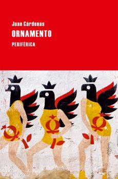 ORNAMENTO, de Juan Cárdenas