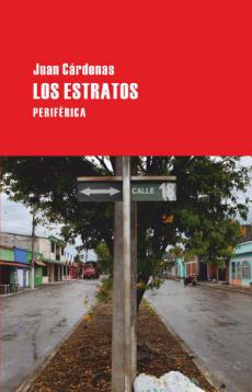 LOS ESTRATOS, de Juan Cárdenas